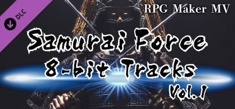 RPG Maker MV - Samurai Force 8bit Tracks Vol.1