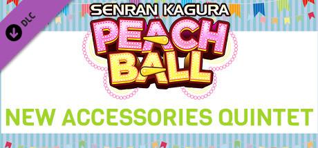 SENRAN KAGURA Peach Ball - New Accessories Quintet