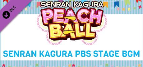 SENRAN KAGURA Peach Ball - SENRAN KAGURA PBS Stage BGM
