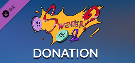 SWEATER? OK! 2 - Donation