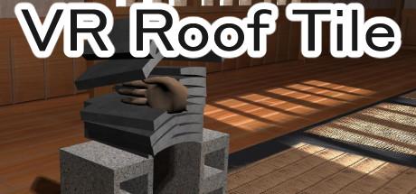 VR瓦割り / VR roof tile