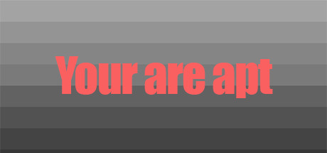 You are apt