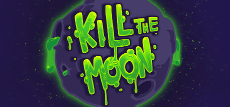 Kill The Moon