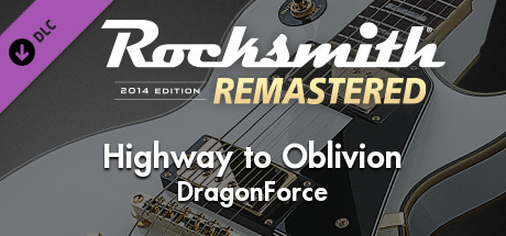 "Rocksmith 2014 Edition – Remastered – DragonForce - ""Highway to Oblivion"""