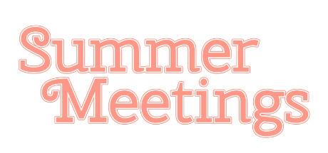 Summer Meetings
