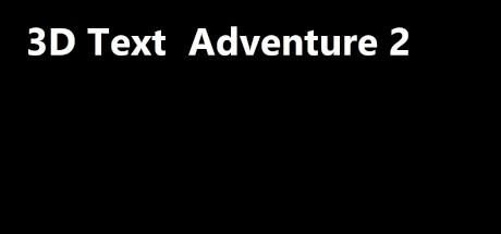 3D Text Adventure 2