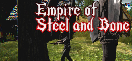 Empire of Steel and Bone