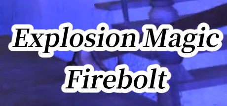 Explosion Magic Firebolt VR