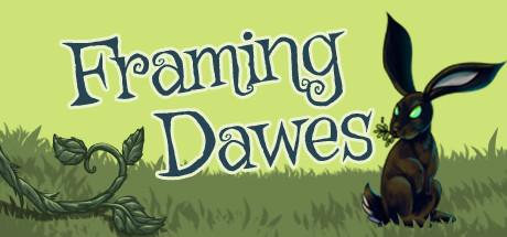 Framing Dawes, Episode 1: Thyme to Leave