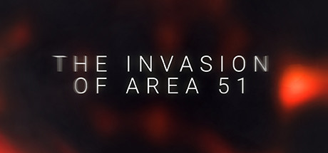 The Invasion of Area 51