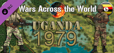 Wars Across The World: Uganda 1979