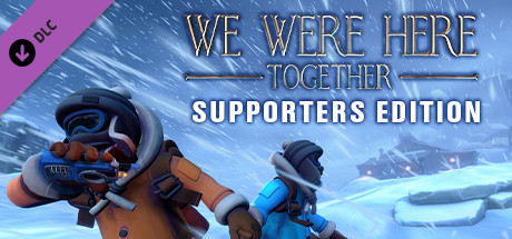 We Were Here Together: Supporter Edition