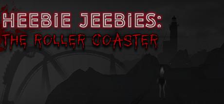 Heebie Jeebies: The Roller Coaster