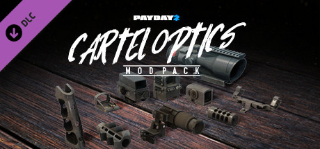 PAYDAY 2: Cartel Optics Mod Pack