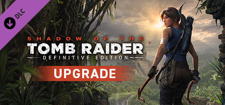 Shadow of the Tomb Raider - Definitive Upgrade