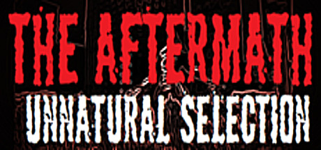 The Aftermath: Unnatural Selection