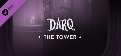 DARQ - The Tower