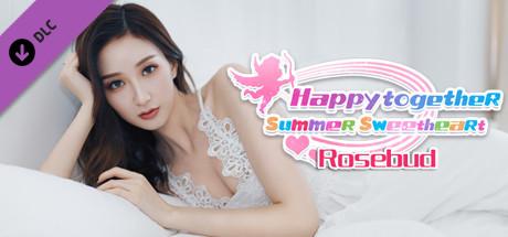 Happy together - Rosebud