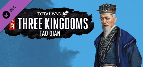 Total War: THREE KINGDOMS - Tao Qian