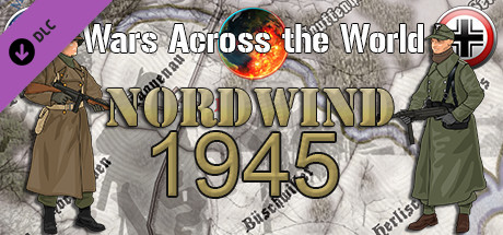 Wars Across The World: Nordwind 1945