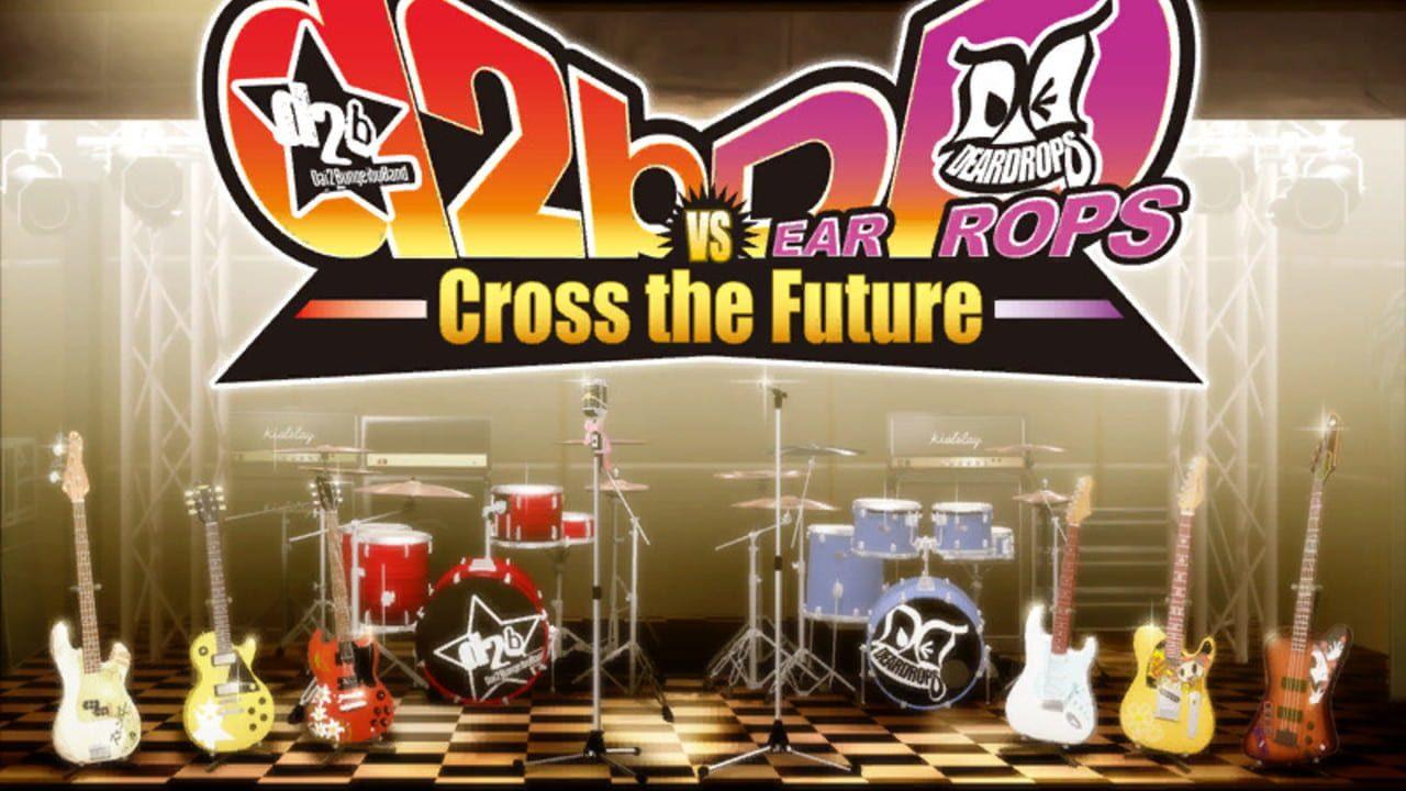 d2b VS Deardrops -Cross the Future-