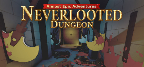Almost Epic Adventures: Neverlooted Dungeon