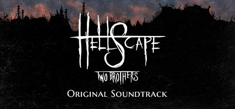 Hellscape: Two Brothers Original Soundtrack