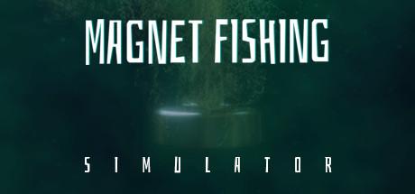 Magnet Fishing Simulator