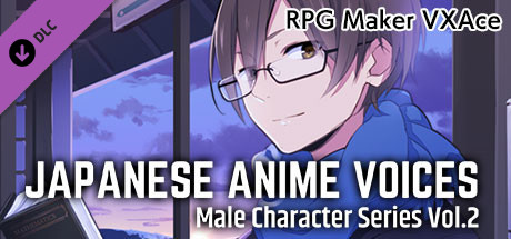 RPG Maker VX Ace - Japanese Anime Voices:Male Character Series Vol.2