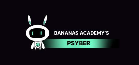 Bananas Academy's Psyber