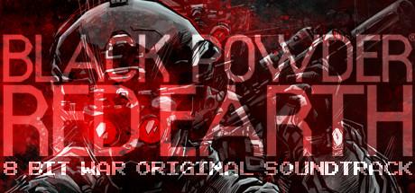 Black Powder Red Earth 8 Bit War Original Soundtrack