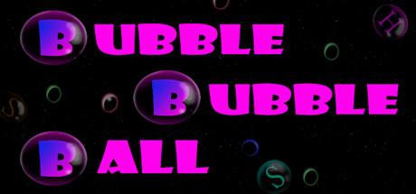 BubbleBubbleBall