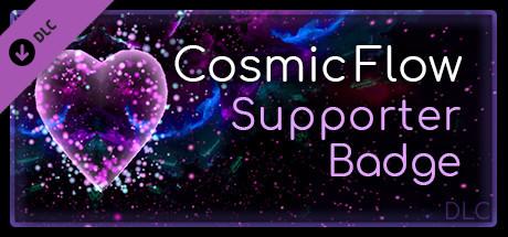 Cosmic Flow - Supporter Badge DLC