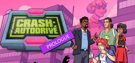 CRASH: Autodrive - Prologue