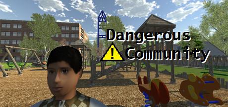 Dangerous Community