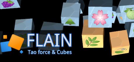 Flain - Tao force & Cubes
