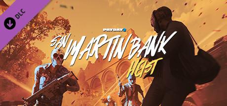 PAYDAY 2: San Martín Bank Heist