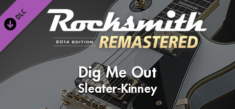 """Rocksmith 2014 Edition – Remastered – Sleater-Kinney - """"Dig Me Out"""""""