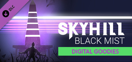 SKYHILL: Black Mist - Digital Goodies
