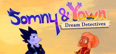 Somny & Yawn: Dream Detectives