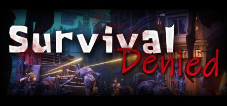 Survival Denied