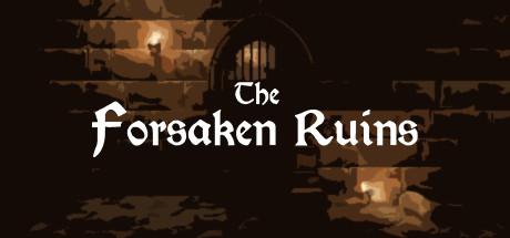 The Forsaken Ruins