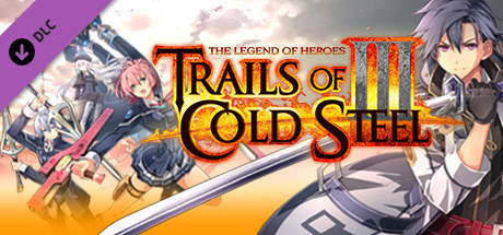 The Legend of Heroes: Trails of Cold Steel III  - Droplet Set 3