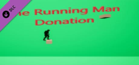 The Running Man - Donation