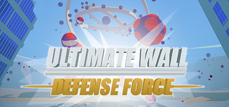 Ultimate Wall Defense Force