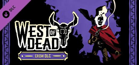 West of Dead: Crow DLC