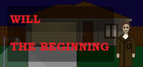 Will: The Beginning