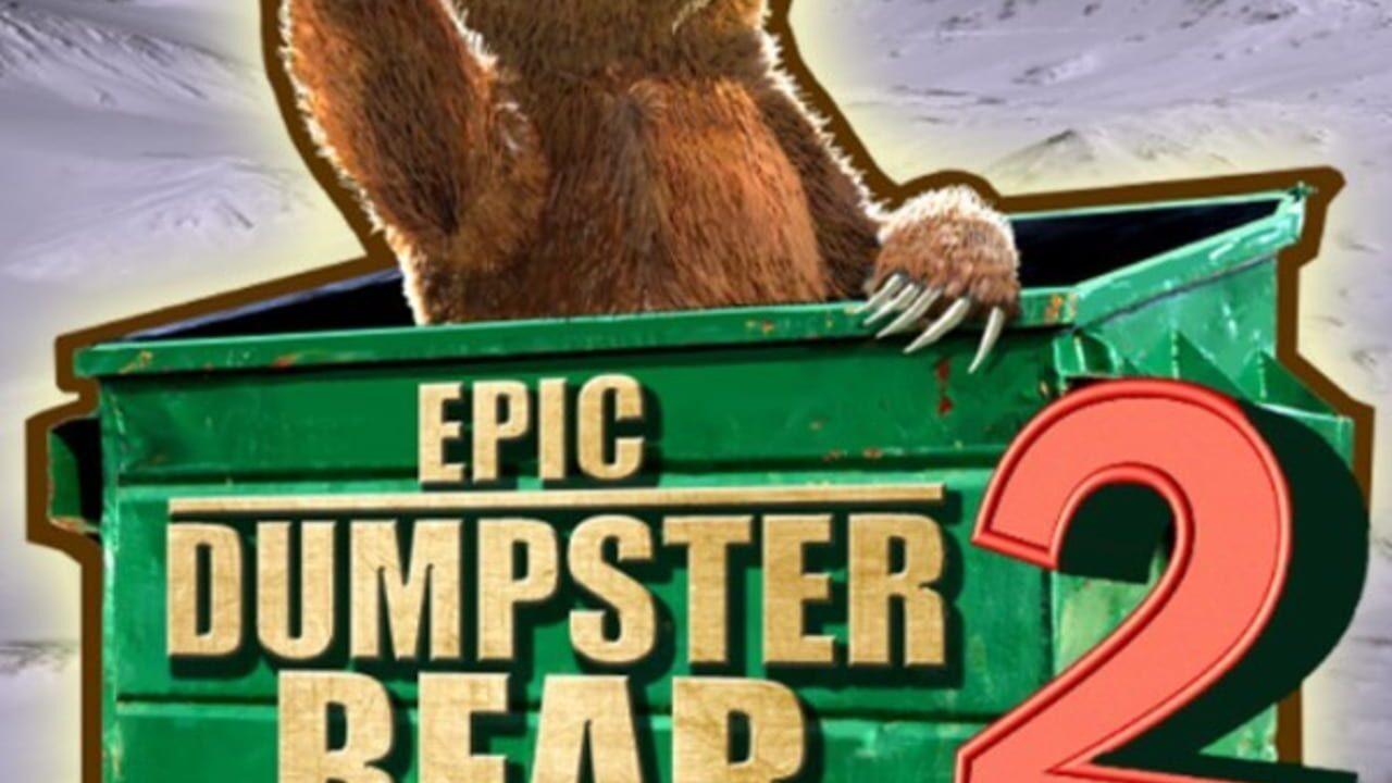 Epic Dumpster Bear 2: He Who Bears Wins