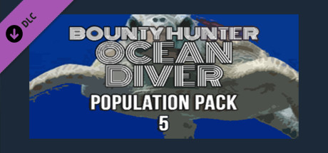 Bounty Hunter: Ocean Diver - Population Pack 5