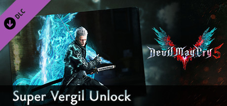 Devil May Cry 5 - Super Vergil Unlock